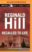 Recalled to Life  [Audio]