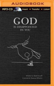 God Is Disappointed in You [Audio]