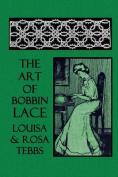 The Art of Bobbin Lace