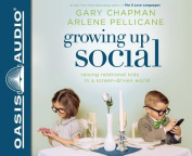 Growing Up Social [Audio]