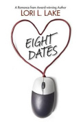Eight Dates: A Romance