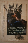 Doctoral Writing in the Creative and Performing Arts
