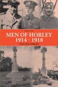 Men of Horley 1914 - 1918 Lest We Forget