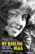 My Darling Olga Folke Jonsson Letters 1909-1961