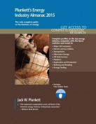 Plunkett's Energy Industry Almanac 2015
