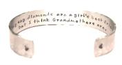 Grandma / Grandmother / Nana Gift - They say diamonds...Custom Hand Stamped Cuff Bracelet