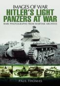 Hitler S Light Panzers at War