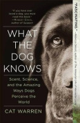What the Dog Knows