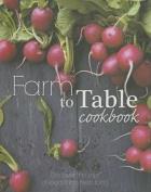 Farm to Table Cookbook