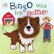 Bingo Was His Name! (Little Learners) [Board book]
