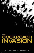 The Cockroach Invasion