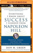 Everything I Know about Success I Learned from Napoleon Hill [Audio]