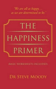 The Happiness Primer