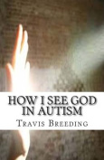 How I See God in Autism