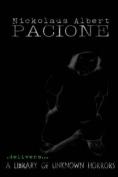 Nickolaus Albert Pacione Delivers