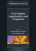 Civil Rights Legislation and Litigation, Second Edition 2013