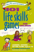 101 Life Skills Games for Children