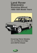 Land Rover Discovery Workshop Manual 1990-1994 Model Years