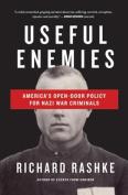 Useful Enemies
