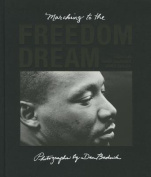 Marching to the Freedom Dream