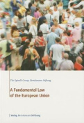 A Fundamental Law of the European Union