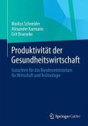 Produktivitat Der Gesundheitswirtschaft [GER]