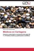 Medicos En Cartagena [Spanish]