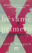Besame Primero [Spanish]