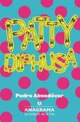 Patty Diphusa, La Conjura De Las Risas [Spanish]