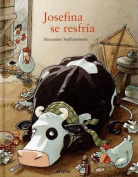 Josefina Se Resfria [Spanish]