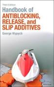Handbook of Antiblocking, Release, and Slip Additives