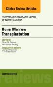 Bone Marrow Transplantation, An Issue of Hematology/Oncology Clinics of North America (The Clinics