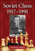 Soviet Chess 1917-1991