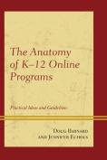 The Anatomy of K-12 Online Programs