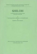 Shiloh: The Danish Excavations at Tall Sailun, Palestine in 1926, 1929, 1932 and 1963