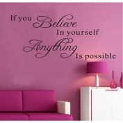 MZY LLC (TM) If You Believe in Yourself Anything Is Possible Removable Wall Decal Sticker DIY Art Decor Mural Vinyl Home Room Office Decals