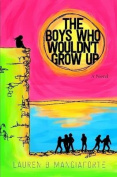 The Boys Who Wouldn't Grow Up
