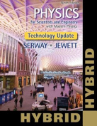 Physics for Scientists and Engineers with Modern, Revised Hybrid