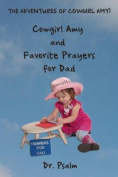 Cowgirl Amy and Favorite Prayers for Dad