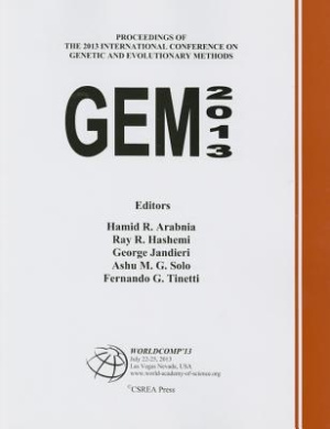 Genetic and Evolutionary Methods: The 2013 Worldcomp International Conference Proceedings