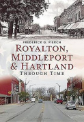 Royalton, Middleport, and Hartland Through Time