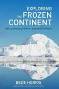 Exploring the Frozen Continent - What Australians Think of Constitutional Reform