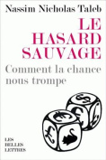 Le Hasard Sauvage  [FRE]
