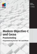 Modern Objective-C Und Cocoa Praxiseinstieg [GER]