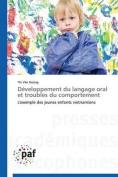 Developpement Du Langage Oral Et Troubles Du Comportement  [FRE]