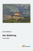 Der Weltkrieg: Erster Band