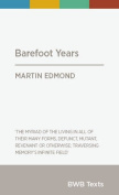 Barefoot Years (BWB Texts)