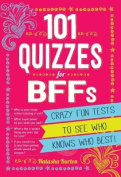 101 Quizzes for Bffs