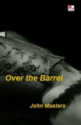 Over the Barrel
