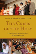 The Crisis of the Holy